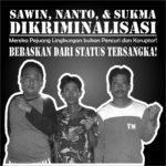 Tim Advokasi LBH dan WALHI Berhasil Membebaskan Aktivis Lingkungan Hidup Sawin, Nanto, dan Sukma Dari Status Tersangka
