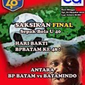 Bakal Seru Partai Final Sepakbola U 40 BP Batam vs Batamindo