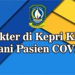Tangani Covid 19, 40 Dokter Garda Terdepan Posif Corona, 2 Meninggal Dunia